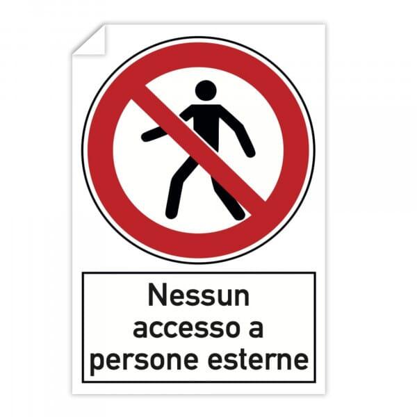 Adesivi 10 pezzi - Nessun accesso a persone esterne (200x300)
