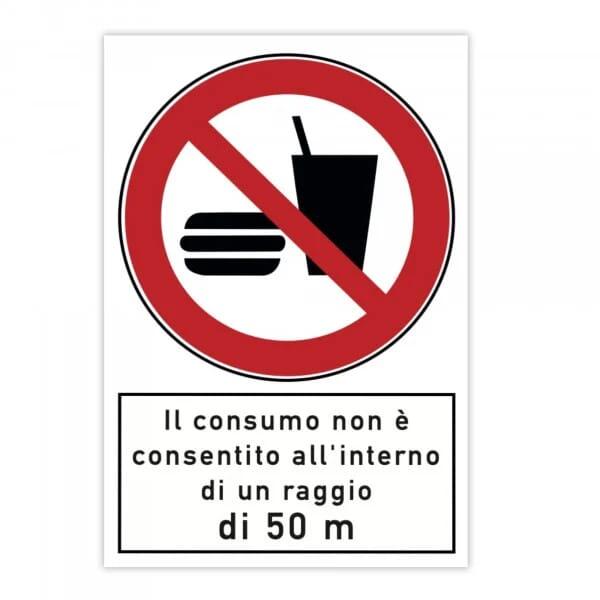 Cartello di divieto (x2) - Il consumo non è consentito all'interno di un raggio di 50 m (200x300x4 m