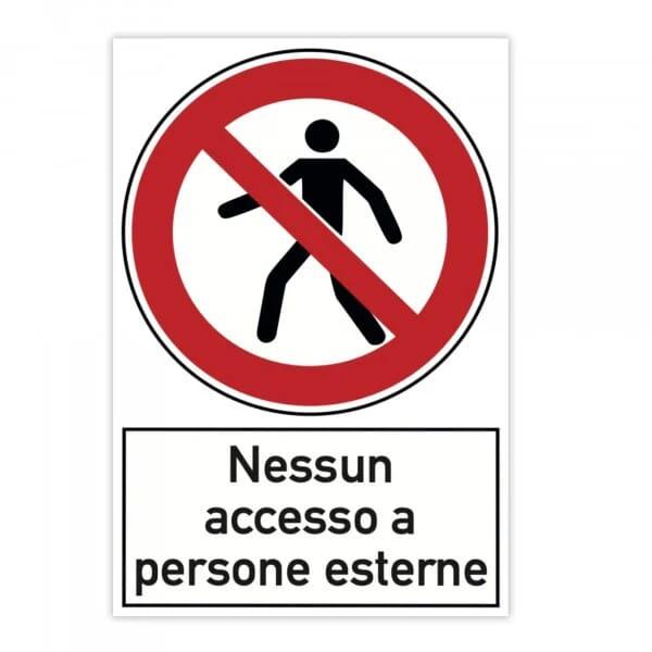Cartello di divieto (x2) - Nessun accesso a persone esterne (200x300 mm)