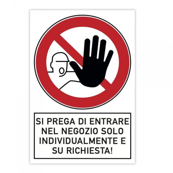 Cartello di divieto (x2) - Si prega di entrare nel negozio solo individualmente e su richiesta! (200